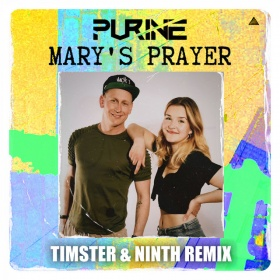 PURINE - MARY'S PRAYER (TIMSTER & NINTH REMIX)